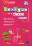 Jean-Claude Lebeau et Karine Salomon - Lexique de la classe interactif GS/CP/CE1. 1 Cédérom