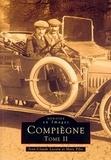 Jean-Claude Lecuru et Marc Pilot - Compiègne - Tome 2.