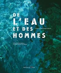 Jean-Claude Lefeuvre - De l'eau et des hommes.
