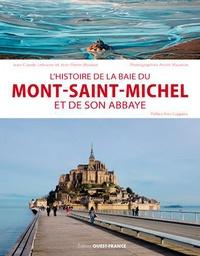 Jean-Claude Lefeuvre et Jean-Pierre Mouton - L'histoire de la baie du Mont-Saint-Michel et de son abbaye.