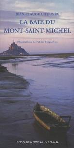 Jean-Claude Lefeuvre - La baie du Mont-Saint-Michel.