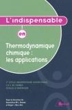Jean-Claude Legrand - L'indispensable en Thermodynamique chimique : les applications.