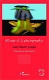 Jean-Claude Lemagny - Silence de la photographie.