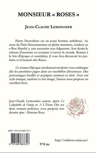 """Monsieur """"Roses"""""""