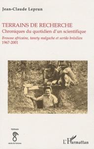 Terrains de recherche chroniques du quotidien dun scientifique - Brousse africaine, tanety malgache et sertão brésilien 1967-2001.pdf