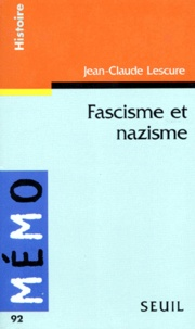 Jean-Claude Lescure - Fascisme et nazisme.