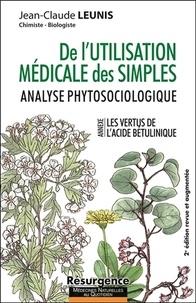 Jean-Claude Leunis - De l'utilisation médicale des simples - Analyse phytosociologique.