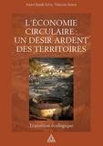 Jean-Claude Lévy et Vincent Aurez - L'économie circulaire : un désir ardent des territoires - Transition écologique.