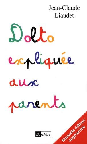 Françoise Dolto expliquée aux parents