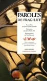 Jean-Claude Liaudet - Paroles de fragilité.