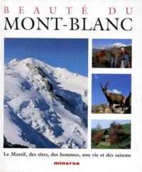 Jean-Claude Liegeon et Jean-Pierre Spilmont - Beauté du Mont-Blanc.