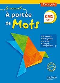 Jean-Claude Lucas et Janine Lucas - Français CM1 Le nouvel A portée de mots - Livre de l'élève.