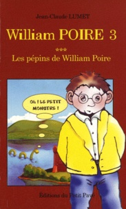 Jean-Claude Lumet - William Poire Tome 3 : Les pépins de William Poire.