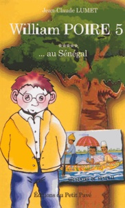 Jean-Claude Lumet - William Poire Tome 5 : William Poire au Sénégal.