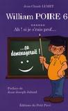 Jean-Claude Lumet - William Poire Tome 6 : Ah ! si je s'rais prof !.
