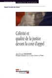 Jean-Claude Magendie - Célérité et qualité de la justice devant la cour d'appel.
