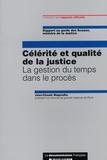 Jean-Claude Magendie - Célérité et qualité de la justice - La gestion du temps dans le procès.