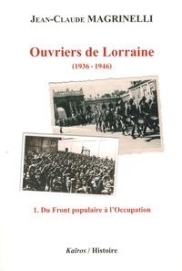 Ouvriers de Lorraine (1936-1946) - Tome 1, Du Front populaire à lOccupation.pdf