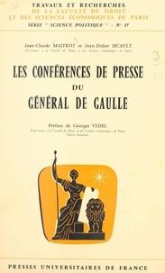 Jean-Claude Maitrot et Jean-Didier Sicault - Les conférences de presse du Général de Gaulle.