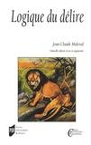 Jean-Claude Maleval - Logique du délire.