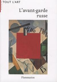 Jean-Claude Marcadé - L'avant-garde russe - 1907-1927.