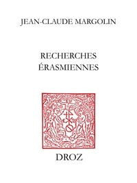 Jean-Claude Margolin - Recherches érasmiennes.