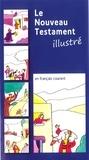 Jean-Claude Margot et Patrice Faizant - Le Nouveau Testament illustré - Traduit en français courant.