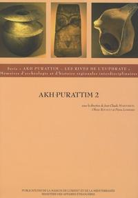 Jean-Claude Margueron et Olivier Rouault - Akh Purattim - Volume 2 : Les rives de l'Euphrate.