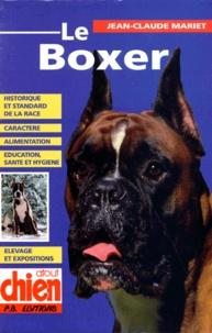 Jean-Claude Mariet - Le boxer.