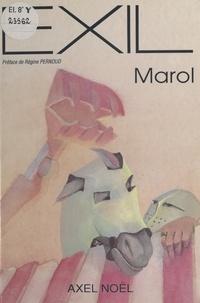 Jean-Claude Marol et Régine Pernoud - Exil.