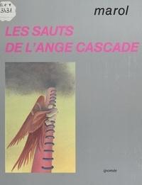 Jean-Claude Marol - Les Sauts de l'ange.