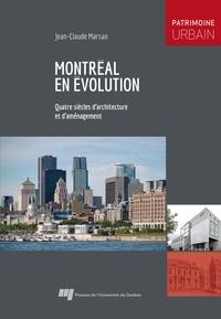 Jean-Claude Marsan - Montréal en évolution - Quatre siècles d'architecture et d'aménagement.
