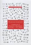Jean-Claude Martin - 196 nouveaux kanji usuels japonais - Mémento et dictionnaire des kanji.