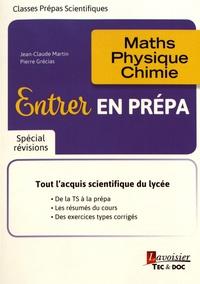 Entrer en prépa - Maths, physique, chimie.pdf