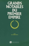 Jean-Claude Martin - Grands notables du Premier Empire - Tome 25, Orne.