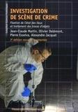 Jean-Claude Martin et Olivier Delemont - Investigation de scène de crime - Fixation de l'état des lieux et traitements des traces d'objets.