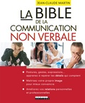 Jean-Claude Martin - La bible de la communication non verbale.