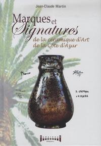 Jean-Claude Martin - Marques et signatures de la Céramique d'art de la Côte d'Azur.