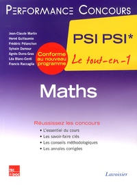 Jean-Claude Martin et Hervé Guillaumie - Maths 2e année PSI PSI*.