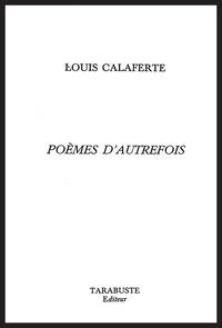 Jean-Claude Martin - Poèmes d'autrefois.