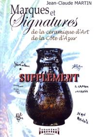 Jean-Claude Martin - Supplément de marques et signatures de la céramique d'art de la Côte d'Azur.
