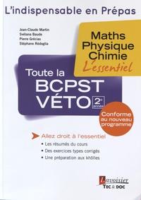 Jean-Claude Martin et Svélana Baude - Toute la BCPST-Véto 2e année - Maths, physique, chimie.