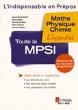 Jean-Claude Martin et David Augier - Toute la MPSI - Maths - Physique - Chimie.