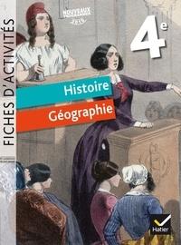 Jean-Claude Martinez et Corinne Chastrusse - Histoire Géographie 4e - Fiches d'activités.