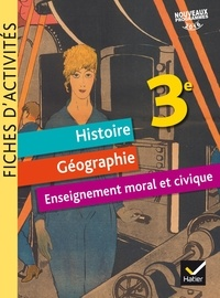 Jean-Claude Martinez - Histoire Géographie Enseignement Moral et Civique 3e - Fiches d'activités.