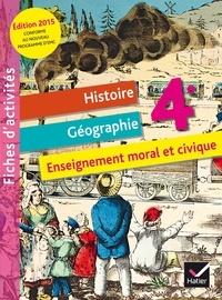 Jean-Claude Martinez et Corinne Chastrusse - Histoire Géographie Enseignement moral et civique 4e - Fichier d'activités.
