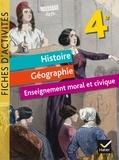 Jean-Claude Martinez et Corinne Chastrusse - Histoire Géographie Enseignement Moral et Civique 4e - Fiches d'activités.