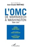 Jean-Claude Martinez - L'OMC : de Marrakech à Washington (1994-2017).