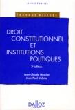 Jean-Claude Masclet et Jean-Paul Valette - Droit constitutionnel et institutions politiques.