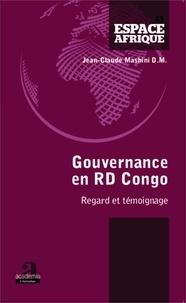 Jean-Claude Mashini - Gouvernance en RD Congo - Regard et témoignage.